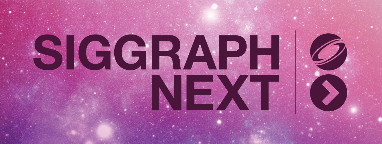 SIGGRAPH Next
